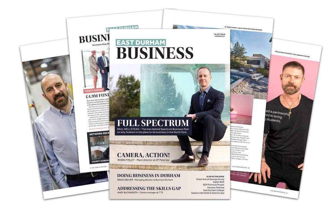 New high quality magazine will showcase East Durham's thriving business community